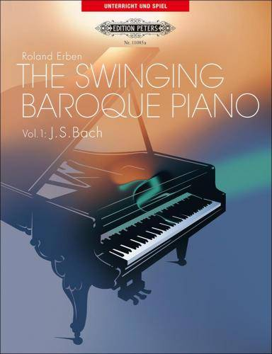 The Swinging Baroque Piano - Band 1