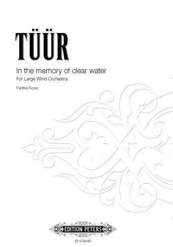 In the Memory of Clear Water