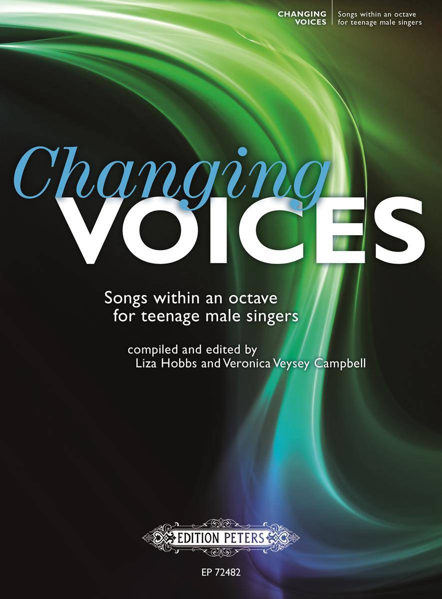 Changing Voices: Songs within an Octave for Teenage Male Singers