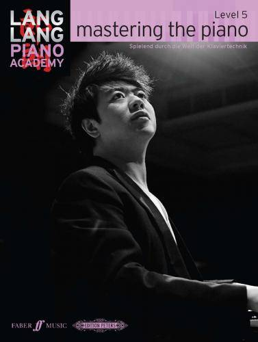Lang Lang - mastering the piano / Level 5