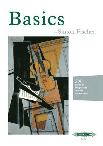 Basics: 300 Exercises and Practice Routines for the Violin